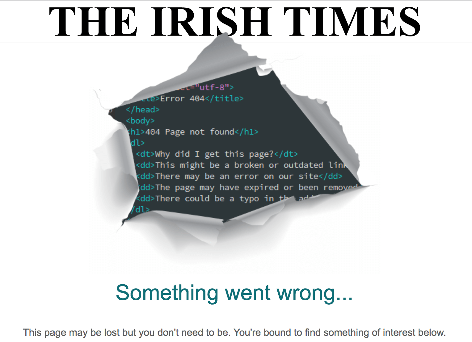 44 Incredible 404 Error Pages Page Not Found Heres Another Example Of A News Organization Having Fun With Their The Irish Times Shows Code Bursting Through Newsprint