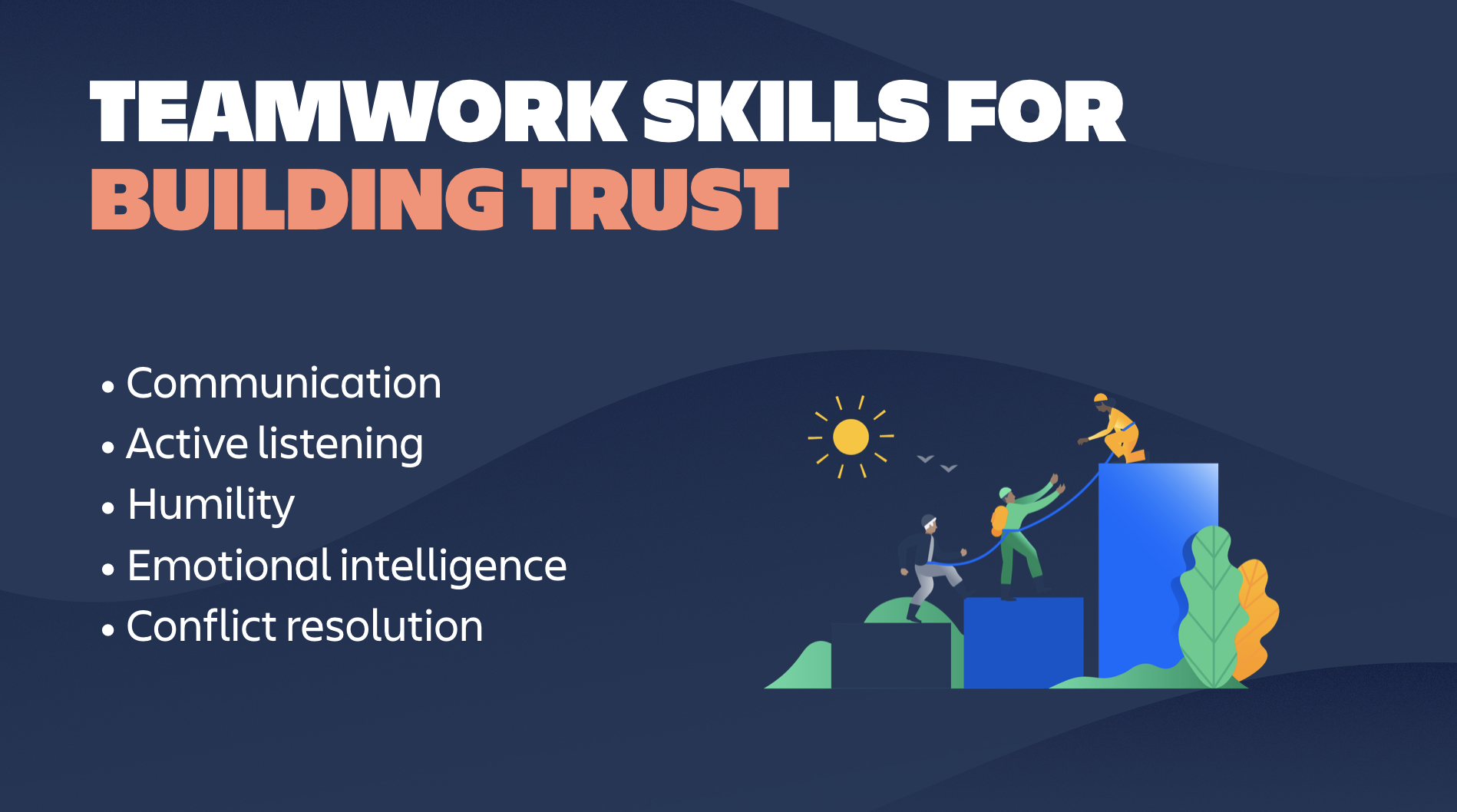 Teamwork skills that help you build trust